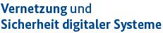 Logo: Vernetzung und Sicherheit digitaler Systeme